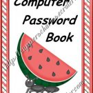 "Computer Password Book 5"" X 7"" Size Watermelon Theme"