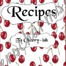 "Recipe Book 4"" X 6"" Size ~  Cherry Cherries Theme"
