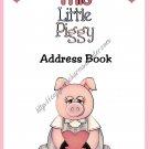 """Address Book 4"""" X 6"""" Size ~  Little Piggy Theme"""