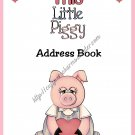 "Address Book 5"" X 7"" Size ~  Little Piggy Theme"