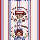 "Address Book 5"" X 7"" Size ~  Raggedy Ann & Andy Address Book"