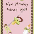 "Brag Book 5"" X 7"" Size ~ New Mommy Advice Book ~ Girl"