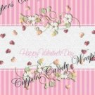 Treat Bag Toppers~ Happy Valentine Pink Floral