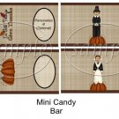 In All Things Thanksgiving ~ MINI Candy Bar Wrapper