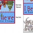 I Believe in Santa Christmas Bag Topper ~ 1 Dozen