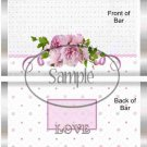 Love Pink Roses ~ Valentine's Day Standard Size Candy Bar Wrapper