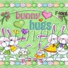 Bunny Hugs ~ Easter ~ Gallon Can Set