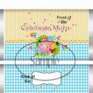 Celebrate MUM  ~ Standard Size Candy Bar Wrapper