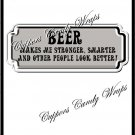 Beer Makes Me Stronger ~ Candy Bar Wrapper