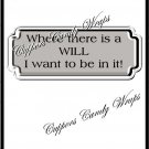 There Is A Will............ ~ Candy Bar Wrapper
