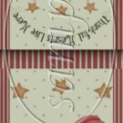 Thankful Hearts Live Here  ~ Mint Matchbook Cover