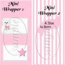 A Star is Born Baby Girl  ~ MINI Candy Bar Wrapper