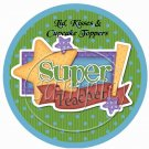 Super Teacher ~ Cupcake Picks & Toppers
