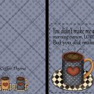 Great Coffee ~ Post It Note ® Cover