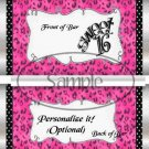 Cheetah Sweet 16 Pink Black Ribbon  ~ Standard Candy Bar Wrapper  SOE