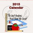 Teachers ~ 12 month CD Case  Calendar 2017