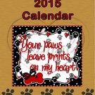 Ruff (Love) You ~ CD Case 2015 Calendar