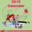 Note To Self ~ 15 Month CD Case Calendar