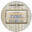 Best Dad Belongs to Me ~ Father's Day ~  Cupcake Pick & Toppers ~ Set of 1 Dozen