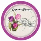 May God Shower You With Blessings Enchanted Tulips  ~ Cupcake Toppers ~ Set of 1 Dozen