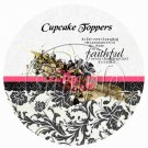 Faithful Never Changing God  ~ Cupcake Toppers ~ Set of 1 Dozen