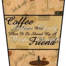 Coffee Friends ~  Gift Card Holder Latte` Cup