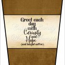 Greet the Day ~  Gift Card Holder Latte` Cup