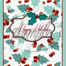 """Happy Holidays ~ Christmas ~ Aqua Holly ~ Vertical  ~ 6"""" X 8"""" Foil Pan Lid Cover"""