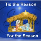 "Tis' The Reason For The Season Blue ~ Christmas  ~ Horizontal  ~ 6"" X 8"" Foil Pan Lid Cover"