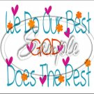 "God Does the Rest ~ Sympathy ~ Horizontal  ~ 6"" X 8"" Foil Pan Lid Cover"