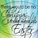 "No Chrismas, No Easter #2 ~ Vertical ~ 6"" X 8"" Foil Pan Lid Cover"