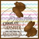 Chocolate is the Answer #6 ~ Easter ~ 1 Dozen ~ Treat Bag Topper