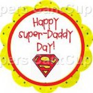 Super Dad Happy Father's Day ~ Cupcake Toppers ~ Set of 1 Dozen