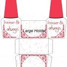 Valentine's Day Forever & Always  ~ Nail Polish Holder Gift Box ~ Large