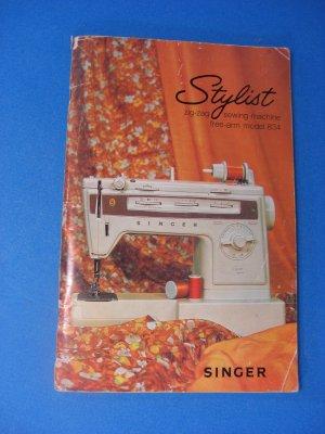 SINGER Zig-Zag Model 834 STYLIST Free-Arm Instructions Manual