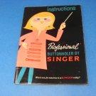 1967 Singer Professional Buttonholer Original Instruction Booklet Manual