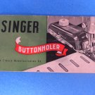 Singer Original 1948 Buttonholer/Monogram Attachment Manual UP-1