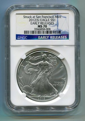 2012(S) SILVER EAGLE SAN FRANCISCO MINT LABEL NGC MS70 EARLY RELEASE