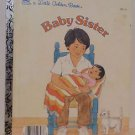 Baby Sister by Dorothea M. Sachs 1986, Little Golden Book hard cover