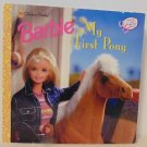 Barbie: My First Pony by Mona Miller (1999, Paperback) Golden Books 1st Edition
