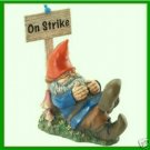 """Garden Gnome """"On Strike"""" For Summer Yard Art Good Luck Cures Warts haha"""