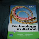 Used Technology in Action, Complete (Go!) [Paperback]