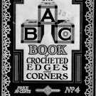 ABC Edgings Crochet Patterns Book #4 Edgings