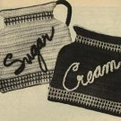 Crochet Potholders Sugar Creamer Patterns Vintage