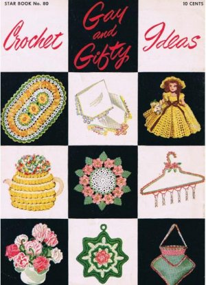 Crochet  Gay Gifty Patterns  Vintage Book