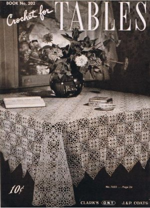 Crochet Tablecloth Patterns - Elegant Tablecloths - in Filet Crochet