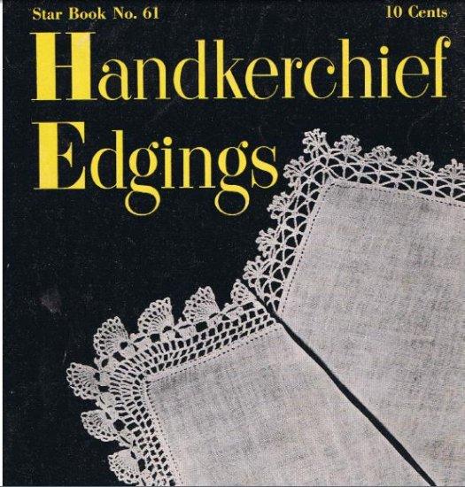 Old Crochet Patterns #61 Pdf Book Handkerchief Edgings