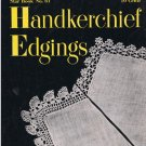 Handkerchief Pattern Book Crochet Edgings Star #61 PDF