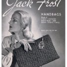Handbags Vintage Patterns,Crochet Handbags Book, Jack Frost