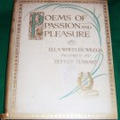 "Rare ed Ella Wheeler Wilcox ""Poems of Passion Pleasure"""